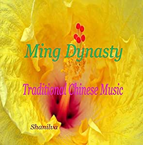 Ming Dynasty - Traditional Chinese Music