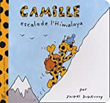 img - for Camille Escalade L'Himalaya (Camille (Albin Michel Jeunesse)) (French Edition) book / textbook / text book