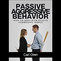 Passive Aggressive Behavior
