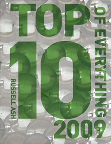 Top 10 of Everything 2009: Russell Ash: 9780600618164: Amazon com: Books