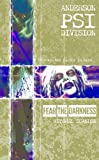 img - for Fear the Darkness (Anderson PSI Division) book / textbook / text book