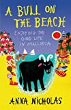 A Bull on the Beach, Anna Nicholas, 184953263X