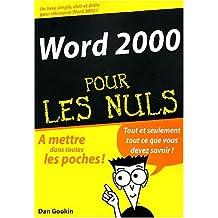 WORD 2000 POCHE POUR LES NULS