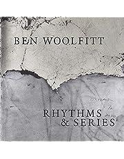 Ben Woolfitt: Rhythms & Series