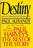 Destiny: From Paul Harvey's the Rest of the Story