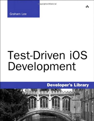 [PDF] Test-Driven iOS Development Free Download | Publisher : Addison-Wesley Professional | Category : Computers & Internet | ISBN 10 : 0321774183 | ISBN 13 : 9780321774187