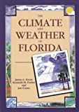 The Climate and Weather of Florida, James A. Henry and Kenneth M. Portier, 1561640379