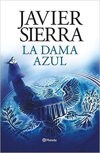 La dama azul vigésimo aniversario Autores Españoles e Iberoamericanos: Amazon.es: Javier Sierra: Libros