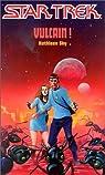 Star Trek, tome 17 : Vulcain !  par Fast