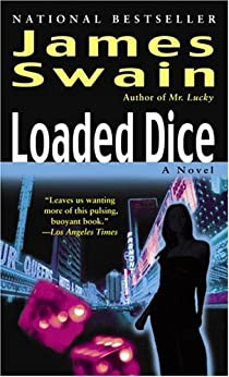 Loaded Dice (Tony Valentine Series Book 4) by [Swain, James]