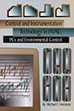 img - for Control and Instrumentation Technology in HVAC: PCs and Environmental Control by Michael F. Hordeski (2000-09-30) book / textbook / text book