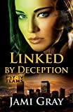 Linked by Deception: PSY-IV Teams Book 5 - Kindle edition by Gray, Jami. Romance Kindle eBooks @ Amazon.com.