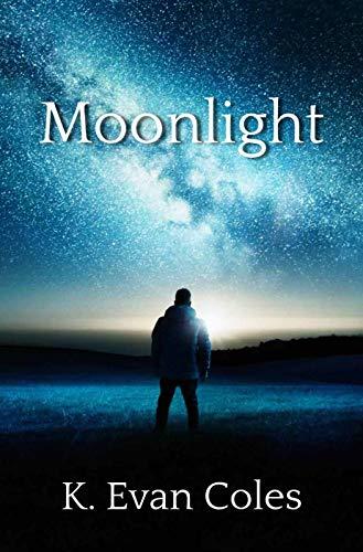 Moonlight by K. Evan Coles | amazon.com