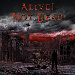 Alive! Not Dead!