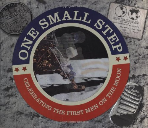 Read Online One Small Step: Celebrating the First Men On the Moon pdf epub