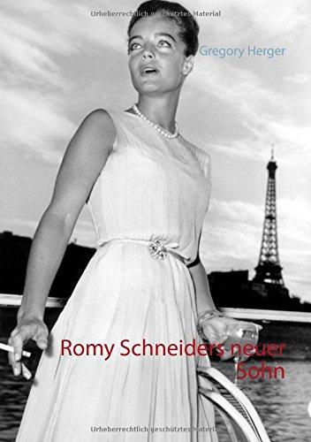 Read Online Romy Schneiders neuer Sohn (German Edition) PDF
