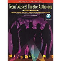 Broadway Presents! Teens' Musical Theatre Anthology: Female Edition: A Treasury of Songs from Stage & Film, Specially…