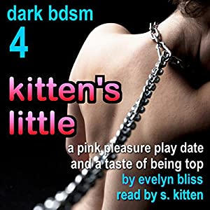 Kitten's Little: A Pink Pleasure Play Date, and a Taste of Being Top Audiobook