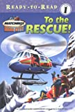 To the Rescue!, Cecile Schoberle, 0689861486
