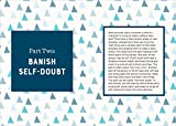 The Self Love Journal: Banish Self-Doubt and Learn