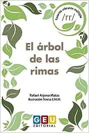 El Árbol De las rimas: Aprendo Valores Recitando Rimas: Aprendo Valores y práctico fonemas (Pedagogía y Dificultades Lenguaje Oral Educación Infantil y Primaria)