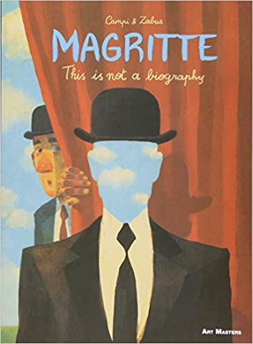 Image result for Magritte: This is not a Biography