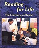 Reading for Life: The Learner As A Reader