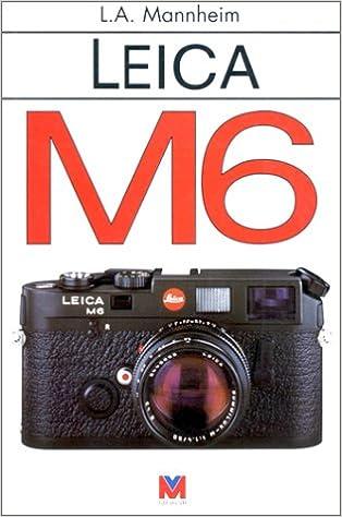 Livres gratuits en ligne Leica M6 pdf ebook