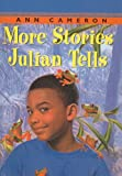 More Stories Julian Tells, Ann Cameron, 0812474546