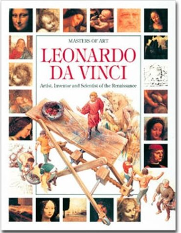 Leonardo da Vinci: Artist, Inventor and Scientist of the Renaissance (Masters of Art)