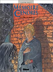 Mémoire de cendres, tome 5 : La danse des géants