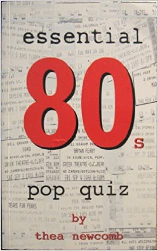 Essential 80s Pop Quiz: Amazon co uk: Thea D  Newcomb