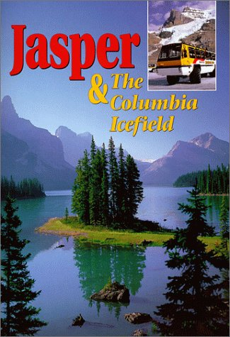 Jasper And the Columbia Icefield