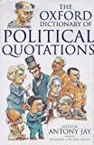 The Oxford Dictionary of Political Quotations, , 0198631588