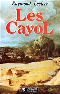 Les Cayol 01 : Au pas le Roy