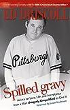 Spilled Gravy, Ed Driscoll, 1592853536