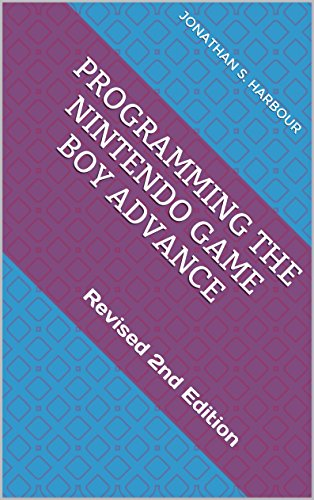 programming-the-nintendo-game-boy-advance-revised-2nd-edition