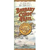 Barbary Coast Trail Official Guide