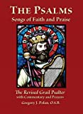 The Psalms: Songs of Faith and Praise; The Revised Grail Psalter