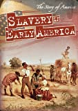 Slavery in Early America, Barbara M. Linde, 1433947773