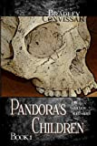 Pandora's Children: the Complete Nightmares Book 1, Bradley Convissar, 1466260483