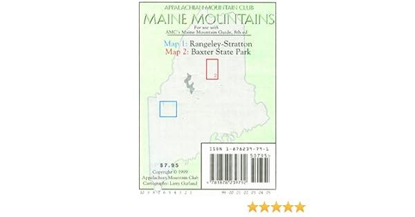 Rangely--Stratton/Baxter Park--Katahdin (T): Maine Mountain Guide ...