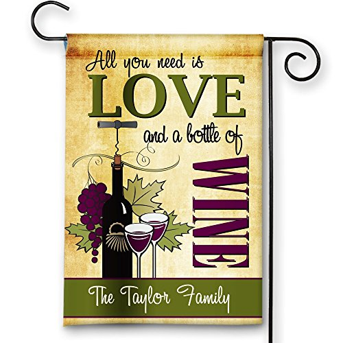 Wine Lover Personalized All You Need is Love and Wine Double-Sided Garden/House Flag (Delivery Of Wine As A Gift)