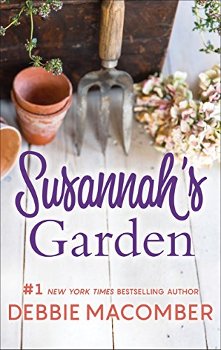 Return to Blossom Street with this engaging tale of a woman uncovering family truths and rediscovering herself….  Susannah's Garden by Debbie Macomber