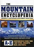 The Mountain Encyclopedia, Robert Hauptman and Frederic V. Hartemann, 0810850567
