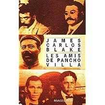 AMIS DE PANCHO VILLA (LES)