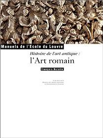 Histoire de l'art antique : L'Art romain par Baratte