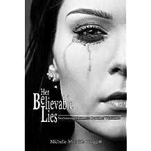 Her Believable Lies: Surviving Intimate Partner Violence