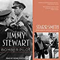Jimmy Stewart: Bomber Pilot Audiobook by Starr Smith, Walter Cronkite Narrated by Adam Grupper