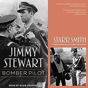 Jimmy Stewart: Bomber Pilot Audiobook